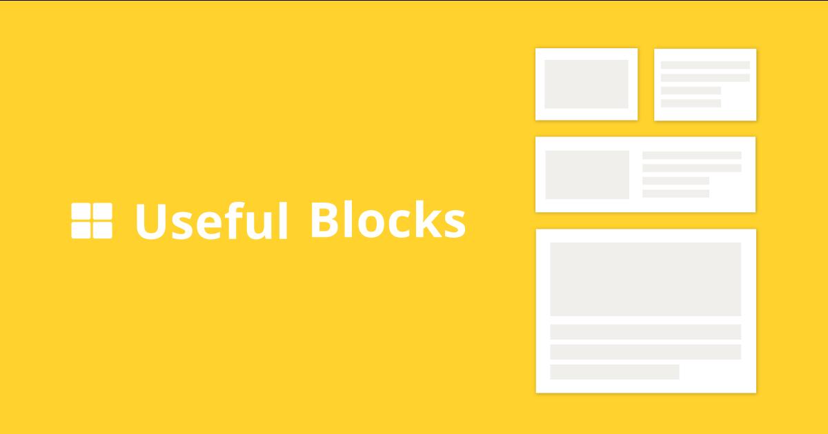 Useful Blocks | 痒いところに手がとどくWordPressブロックプラグイン